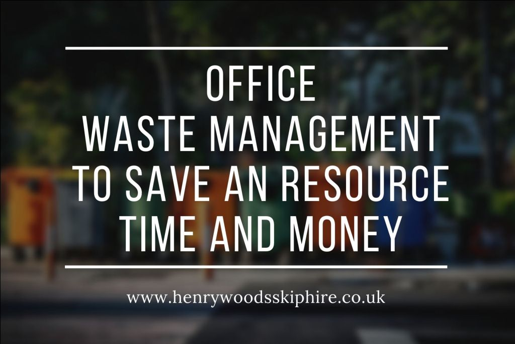 Office Waste Management